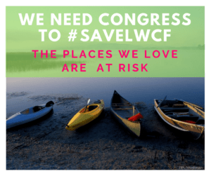 We Need Congress To #SAVELWCF